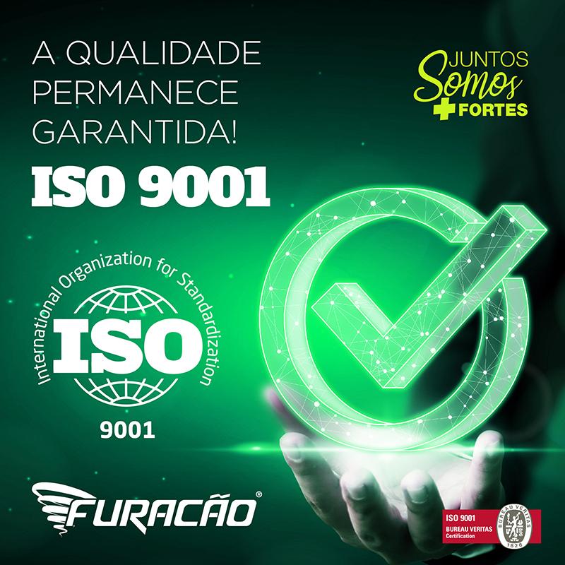 ISO 9001: A QUALIDADE PERMANECE GARANTIDA